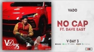 Vado - No Cap Ft. Dave East
